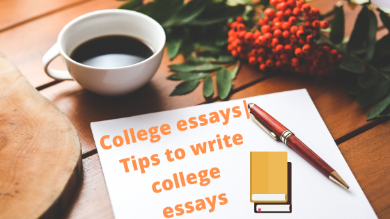 College-essays-Tips-to-write-college-essays